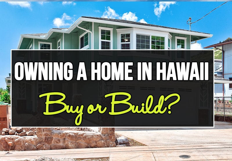 Building A Home In Hawaii Or Build Atlas Construction